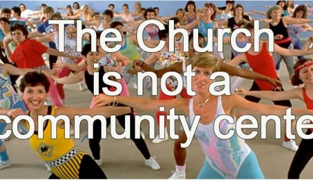 thechurchisnotacommunitycenter